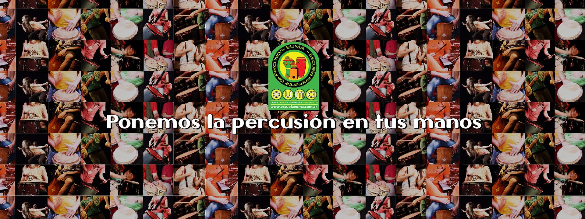 Escuela EUMA ponemos la percusión en tus manos
